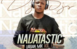 DJ SJS - #Naijatastic HipHop Urban Mix Vol 1