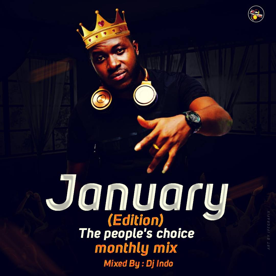 Dj Indo - The People's Choice Monthly Mix