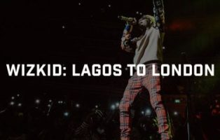 WizKid – From Lagos To London