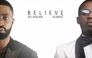 Ric Hassani ft. Olamide – Believe (Remix)