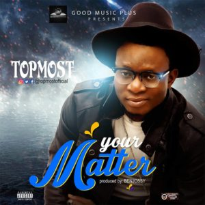 TopMost - Your Matter