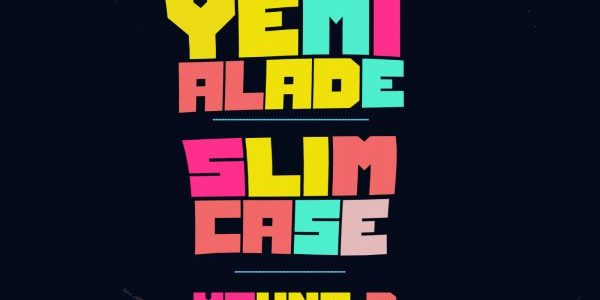 Yemi Alade, Slimcase & Young D – Shapkati