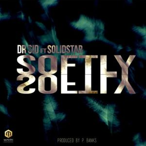 Dr Sid ft Solidstar