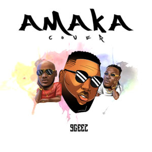 9Geez - Amaka Cover (Freestyle)