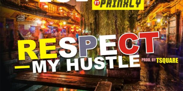 Ludar Ft. Prinxly - Respect My Hustle