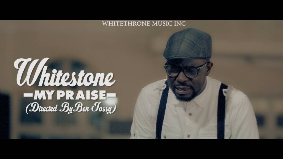 Whitestone - My Praise