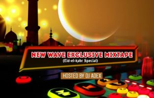 DJ Adex - New Wave Exclusive (Eid-el-Kabir Special)