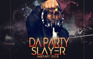 DJ Strange - Da Party Slayer Mixtape 2018