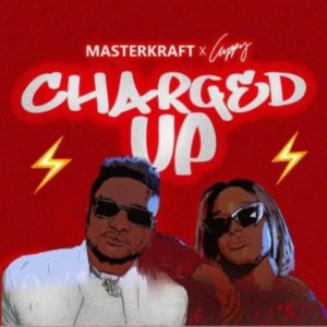 Masterkraft x Cuppy – Charged Up