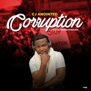 C J Anointed - Corruption