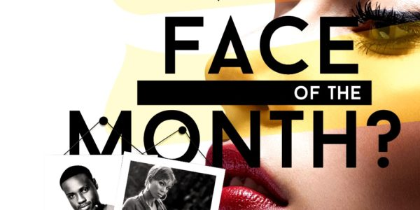 Face Of The Month