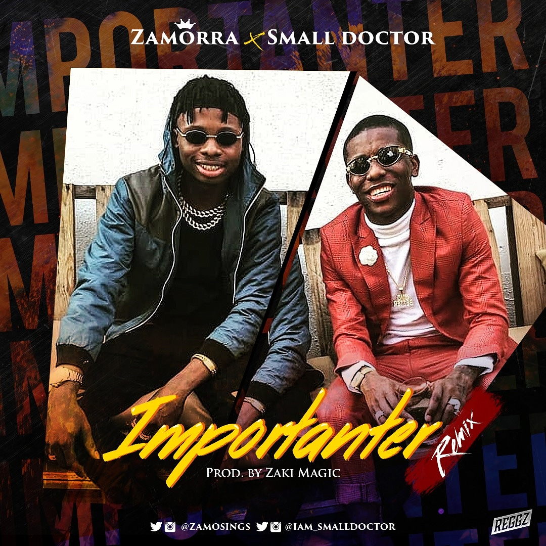 Zamorra - Importanter Ft. Small Doctor