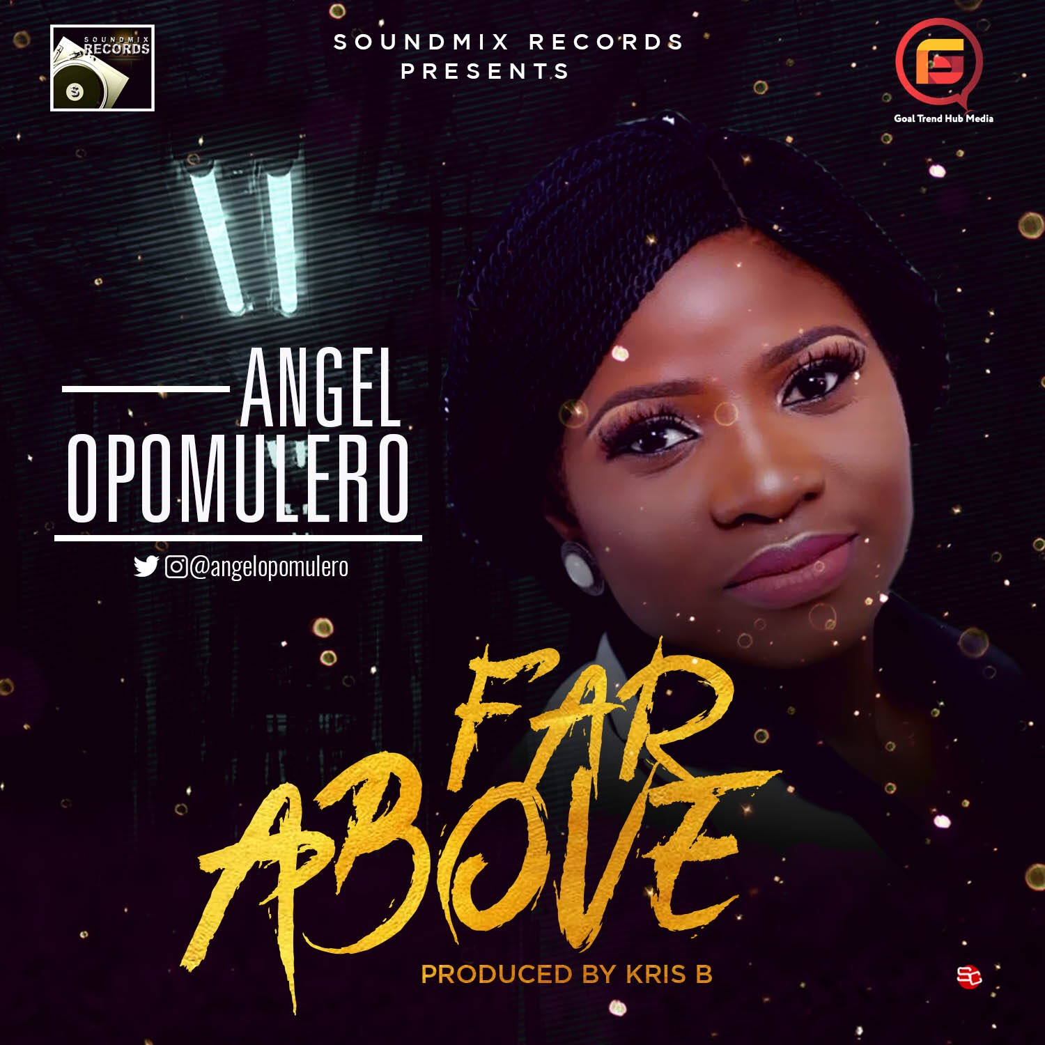 Angel Opomulero - Far Above (Prod By Kris B)