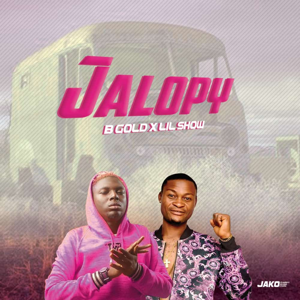 B Gold Ft. Lil Show - Jalopy