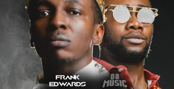 Frank Edwards Ft. Da music – One Song