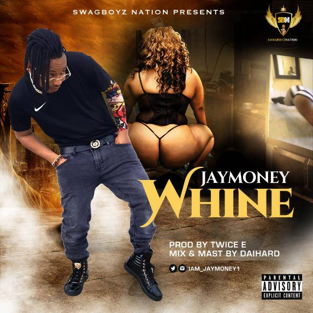 Jay Money - Whine