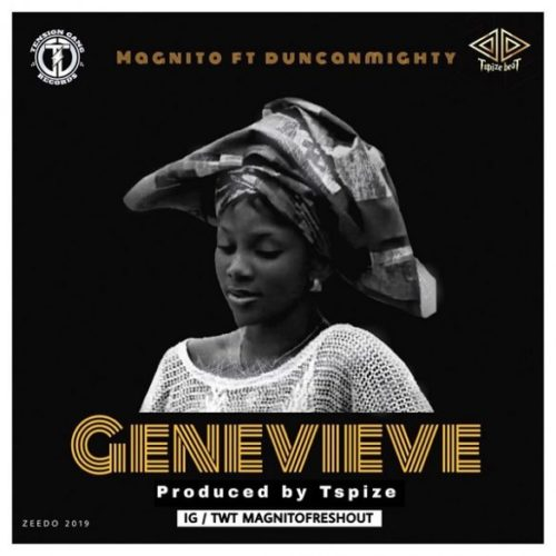 Magnito – Genevieve Ft. Duncan Mighty