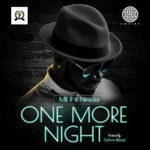 Download Music: Mr P Ft. Niniola – One More Night