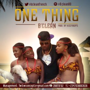 B'Clean – One Thing