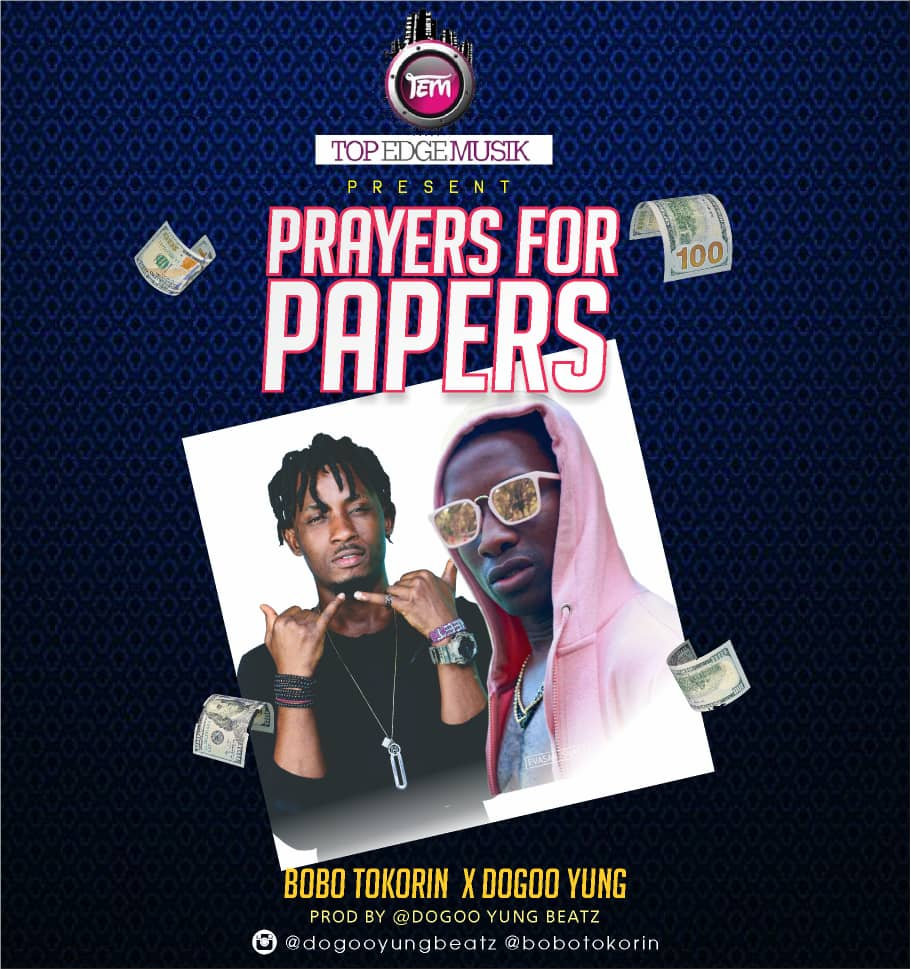 Dogoo Yung x Bobo Tokorin - Prayers 4 Papers