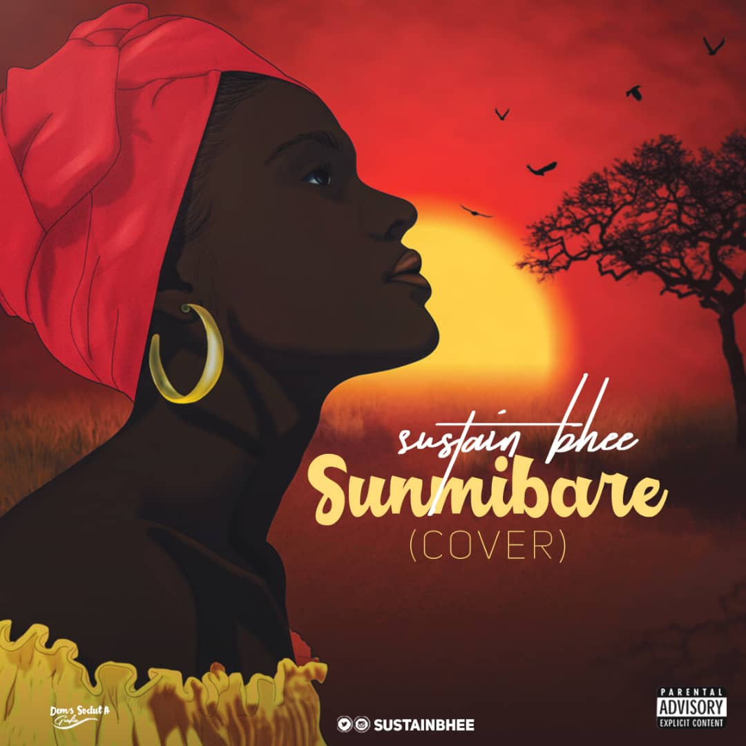 Sustain Bhee x Oba Wonder – Sun Mi Bare (Cover)