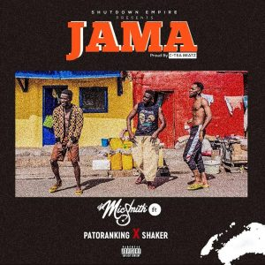 DJ Mic Smith Ft Patoranking – Jama