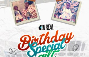 DJ Real - Birthday Special Gift 2019 Mixtape