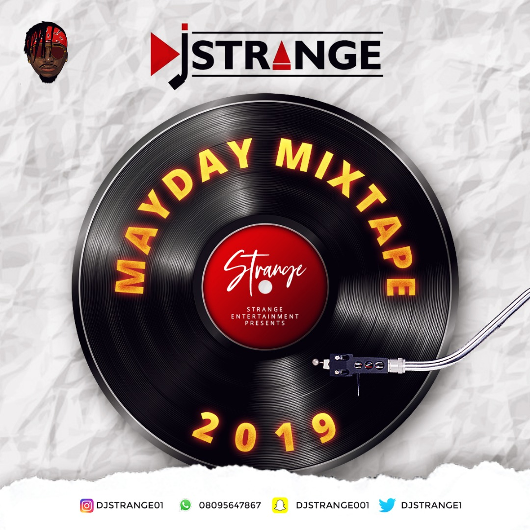 DJ Strange - May Day 2019 Mixtape