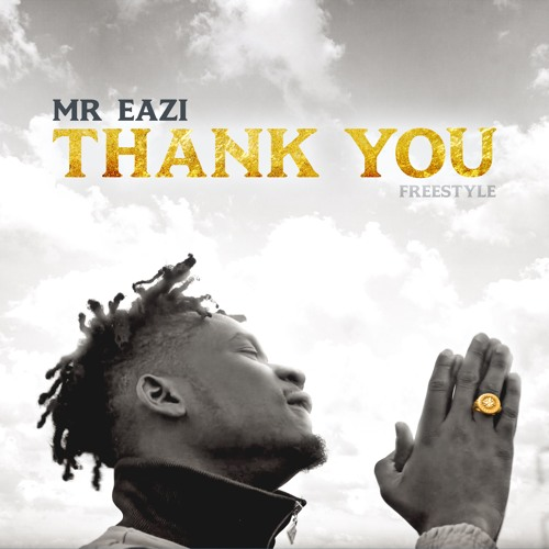 Mr Eazi – Thank You