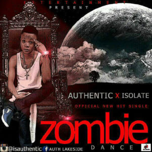 Authentic Ft. Isolate – Zombie Dance