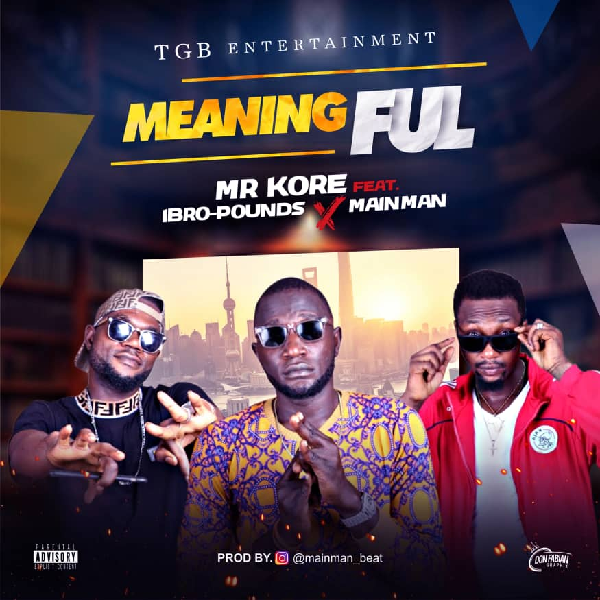 Mr Kore - Meaningful