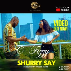 C-fizzy - Shurry Say
