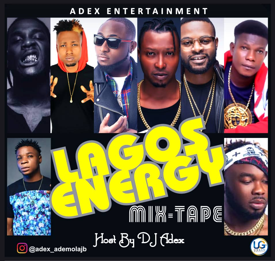 DJ Adex - Lagos Energy Mix