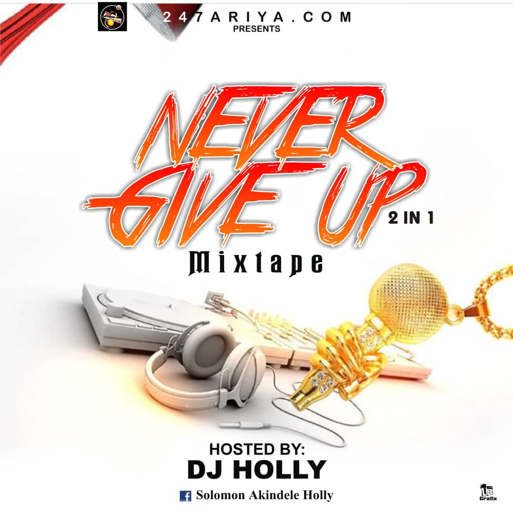 DJ Holly - Never Give Up Dance Mix