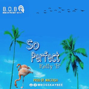 Kelly B - So Perfect