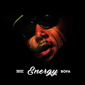 9geez - Energy Ft. Bofa
