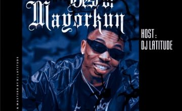 DJ Latitude – Best Of Mayorkun Mix