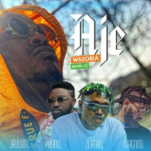 Jaywon – Aje Wazobia Remix (Part 2)