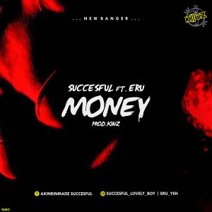 Successful Ft. Eru - Money