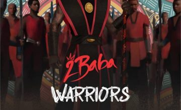 2Baba – Warriors (Full Album)