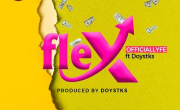 Officiallyfe Ft. Doystks - Flex