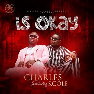 Charles Ft S.cole - Is Okay