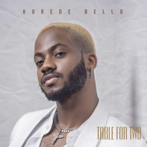 Korede Bello – Table For Two (EP)