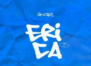 Slimcase – Erica (Prod By Magic Boi)