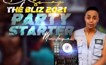 DJ Swag - The Bliz 2021 Party Starter