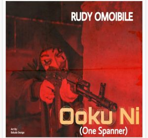 Rudy Omoibile - Ooku Ni (One Spanner)