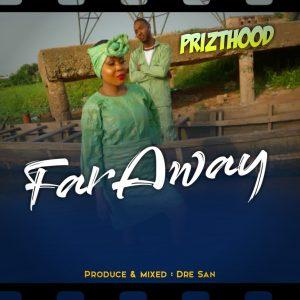 Prizthood - Far Away