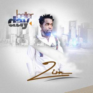 Zim - Better Day