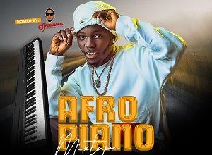 DJ Fabulous - Afropiano Mixtape