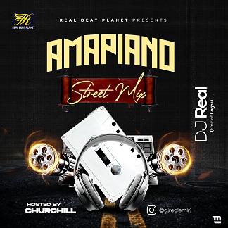 DJ Real - Amapiano Street Mix